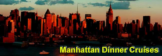 Manhattan Dinner Cruises